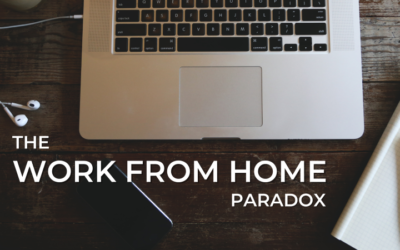The Work from Home Paradox